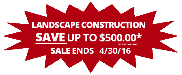 Landscape Construction Save Up to 500 Star